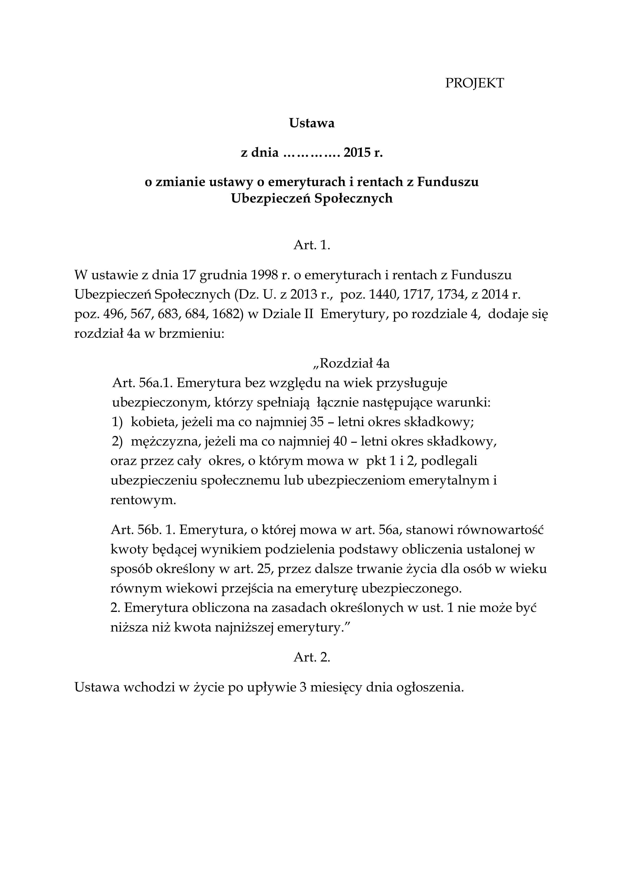 POSELSKI PROJEKT USTAWY EMERYTALNEJ 35/40