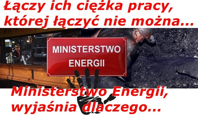 ŁĄCZY ICH CIĘŻKA PRACY, KTÓREJ ŁĄCZYĆ NIE MOŻNA. MINISTER ENERGII WYJAŚNIA DLACZEGO?