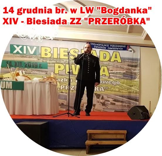 """14 GRUDNIA 2019 – XIV BIESIADA ZZ """"PRZERÓBKA"""" W LW """"BOGDANKA"""""""